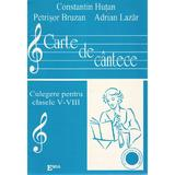 Carte de cantece - Clasele 5-8 - Constantin Hutan, editura Emia