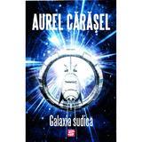 Galaxia sudica - Aurel Carasel, editura Tritonic