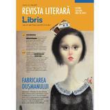 Revista Literara Libris Nr. 2 Iulie 2017, editura Libris Editorial