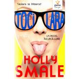 Tocilara: Un model incurca-lume - Holly Smale, editura Gama