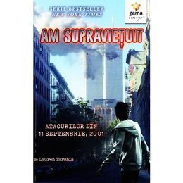 Am supravietuit atacurilor din 11 septembrie 2001 - Lauren Tarshis, editura Gama