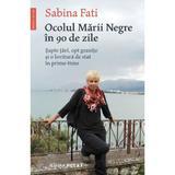 Ocolul Marii Negre in 90 de zile - Sabina Fati, editura Humanitas