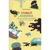 Stabilit in Romania - Nigel Shakespear, editura All