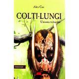 Colti-Lungi. Uniunea triburilor - Alex Cuc, editura All