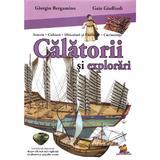 Calatorii si explorari - Giorgio Bergamino, Gaia Giuffredi, editura Lizuka Educativ