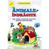 Animale indragite - Tatiana Tapalaga, editura Lizuka Educativ