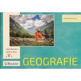 Geografie - Clasa a 5-a - Caiet de lucru - Adriana Barbulescu, editura Booklet