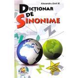 Dictionar de Sinonime - Alexandru Emil M., editura Lizuka Educativ