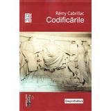 Codificarile - Remy Cabrillac, editura Universul Juridic