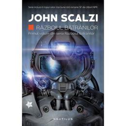 Razboiul batranilor - Vol 1 seria razboiul batranilor - John Scalzi, editura Nemira
