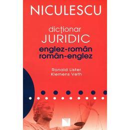 Dictionar juridic englez roman, roman englez - Ronald Lister, Klemens Veth, editura Niculescu