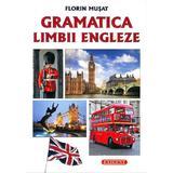 Gramatica limbii engleze - Florin Musat, editura Exigent