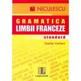 Gramatica limbii franceze standard - Sophie Vieillard, editura Niculescu
