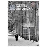 Familia ortodoxa Nr.2 (109) + CD Februarie 2018, editura Familia Ortodoxa