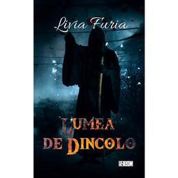 Lumea de dincolo - Livia Furia, editura Berg