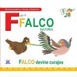 F de la Falco, Vulturul - Falco devine curajos (necartonat), editura Didactica Publishing House
