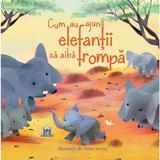 Cum au ajuns elefantii sa aiba trompa - Rudyard Kipling, editura Didactica Publishing House