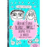 Cartea care iti explica in sfarsit totul despre fete si baieti - Francoize Boucher, editura Didactica Publishing House
