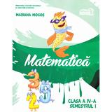 Matematica - Clasa 4. Sem. 1 - Manual + CD - Mariana Mogos, editura Grupul Editorial Art