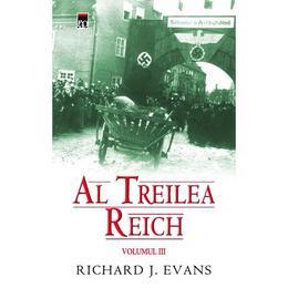 Al Treilea Reich Vol. 3 - Richard J. Evans, editura Rao
