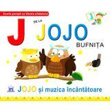 J de la Jojo, Bufnita - Jojo si muzica incantatoare (necartonat), editura Didactica Publishing House