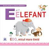 E de la Elefant - Edo, micul mare timid (cartonat), editura Didactica Publishing House