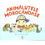 Animalutele morocanoase - Kristine A. Lombardi, editura Pandora