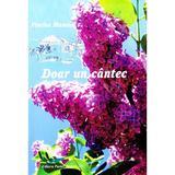 Doar un cantec - Florina Mamina, editura Pastel