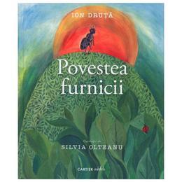 Povestea furnicii - Ion Druta, editura Codex