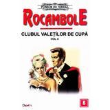 Rocambole: Clubul valetilor de cupa vol.4 - Ponson du Terrail, editura Dexon