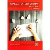 Analiza textului literar pentru liceu. Aplicatii - Margareta Onofrei, editura Booklet