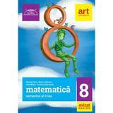 Matematica - Clasa 8 Sem.2 - Mircea Fianu, Marius Perianu, Ioan Balica, editura Grupul Editorial Art