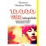 10000 Vise Interpretate - Gustavus Hindman Miller, editura Dexon