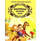 Basmele bunicai Sica - Silvia Ursache-Brega, editura Silvius Libris