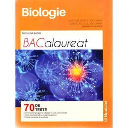 Biologie. Anatomie si fiziologie umana. Genetica si ecologie umana - Clasele 11 si 12 - Bacalaureat. 70 de teste - Niculina Badiu, editura Booklet