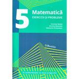 Matematica - Clasa 5 - Exercitii si probleme - Nicolae Sanda, Monica Berende, Nastasia Chiciudean, editura Booklet