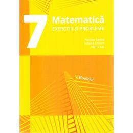 Matematica - Clasa 7 - Exercitii si probleme - Nicolae Sanda, Iuliana Chilom, editura Booklet