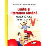 Limba romana - Clasa 5 - Caietul elevului - Mariana Norel, Petru Bucurenciu, editura Aramis