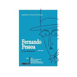 Fernando Pessoa - Jose Paulo Cavalcanti Filho, editura Eikon