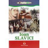Mara - Ioan Slavici, editura Pescarus