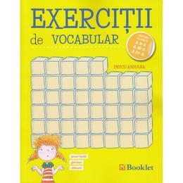 Exercitii de vocabular - Clasele 2, 3, 4 - Petcu Abdulea, editura Booklet