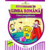 Comunicare in limba romana Clasa Pregatitoare - Partea I - Doina Burtila, Marinela Chiriac, editura Tiparg