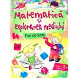 Matematica si explorarea mediului Fise de lucru cls 2 - Partea I - Marinela Chiriac, Ioana Ionita, editura Tiparg
