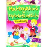 Matematica si explorarea mediului Fise de lucru cls 2 - Partea II - Marinela Chiriac, Cristina Morlova, editura Tiparg