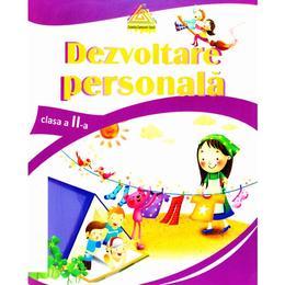 Dezvoltare personala cls 2 - Marinela Chiriac, Georgiana Mircea, Florentina Gutu, Mihaela Buncila, editura Tiparg