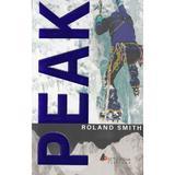 Peak - Roland Smith, editura Act Si Politon