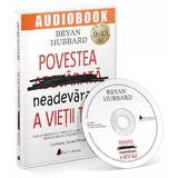 Audiobook: Povestea neadevarata a vietii tale - Bryan Hubbard, editura Act Si Politon