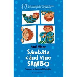 Sambata cand vine Sambo - Paul Maar, editura Humanitas