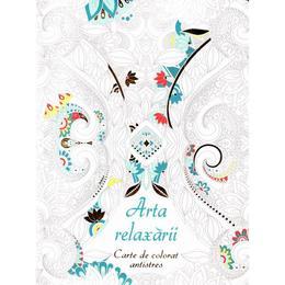 Arta relaxarii - Carte de colorat antistres, editura Didactica Publishing House