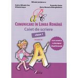 Comunicare in limba romana - Clasa a 1-a - Caiet de scriere (Model A) - Mihaela Serbanescu, editura Tiparg